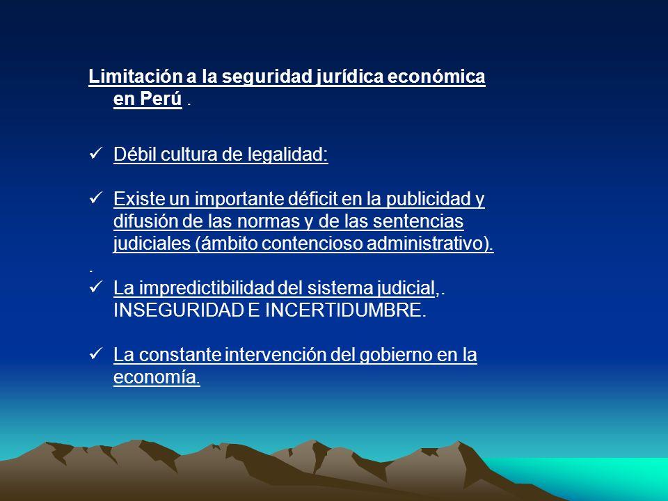 Limitación a la seguridad jurídica económica en Perú. Débil cultura de legalidad: Existe un importante déficit en la publicidad y difusión de las norm