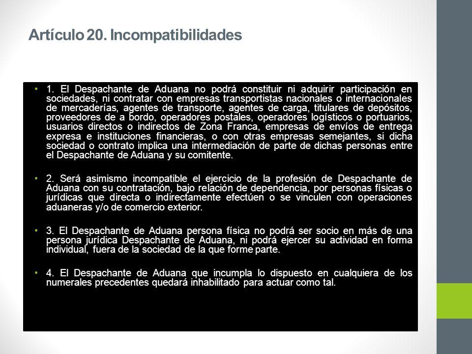 Artículo 20. Incompatibilidades 1.