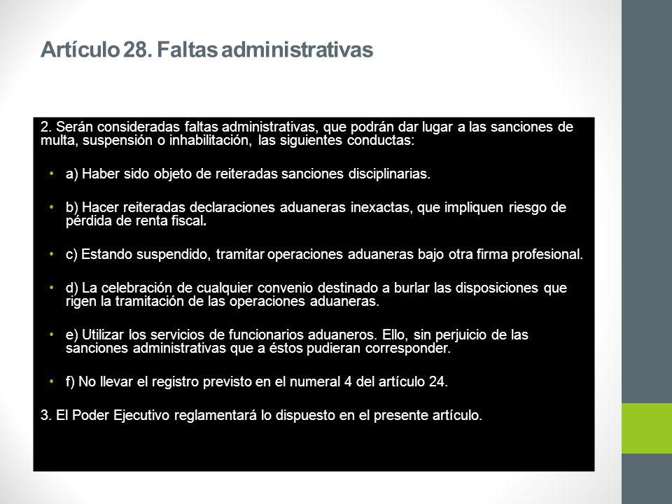 Artículo 28. Faltas administrativas 2.