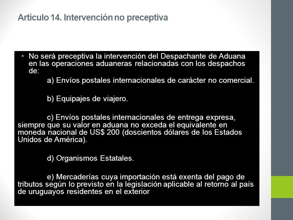 Artículo 15.Requisitos para la habilitación de Despachante de Aduana persona física 1.