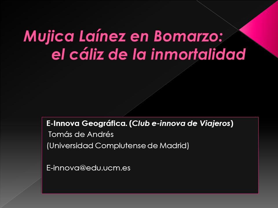 E-Innova Geográfica. ( Club e-innova de Viajeros ) Tomás de Andrés (Universidad Complutense de Madrid) E-innova@edu.ucm.es E-Innova Geográfica. ( Club