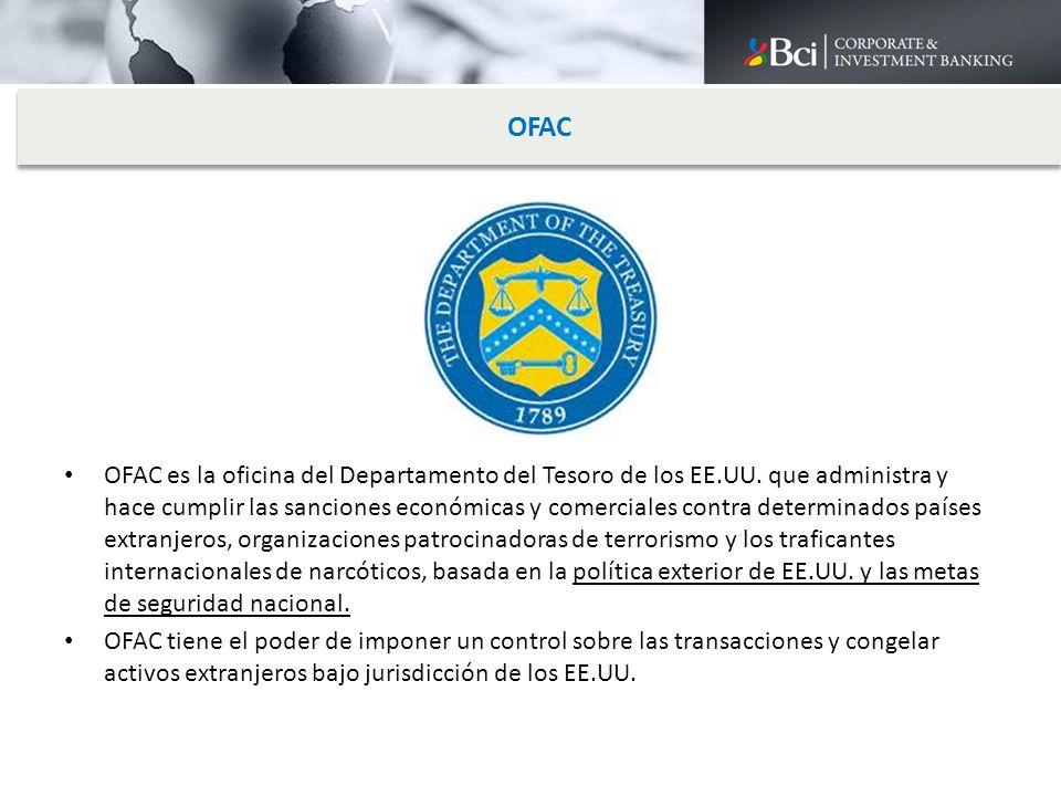 OFAC es la oficina del Departamento del Tesoro de los EE.UU. que administra y hace cumplir las sanciones económicas y comerciales contra determinados