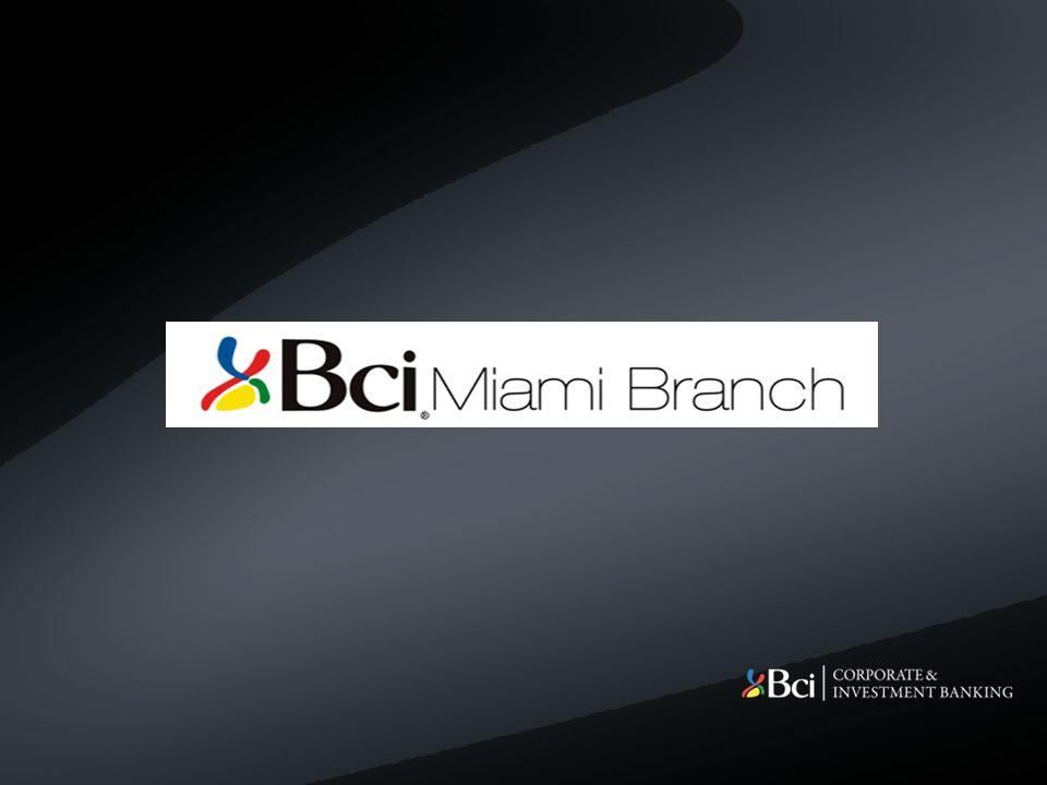 BCI MIAMI BRANCH 6 Misión Apoyar los negocios en el exterior de nuestros clientes chilenos.