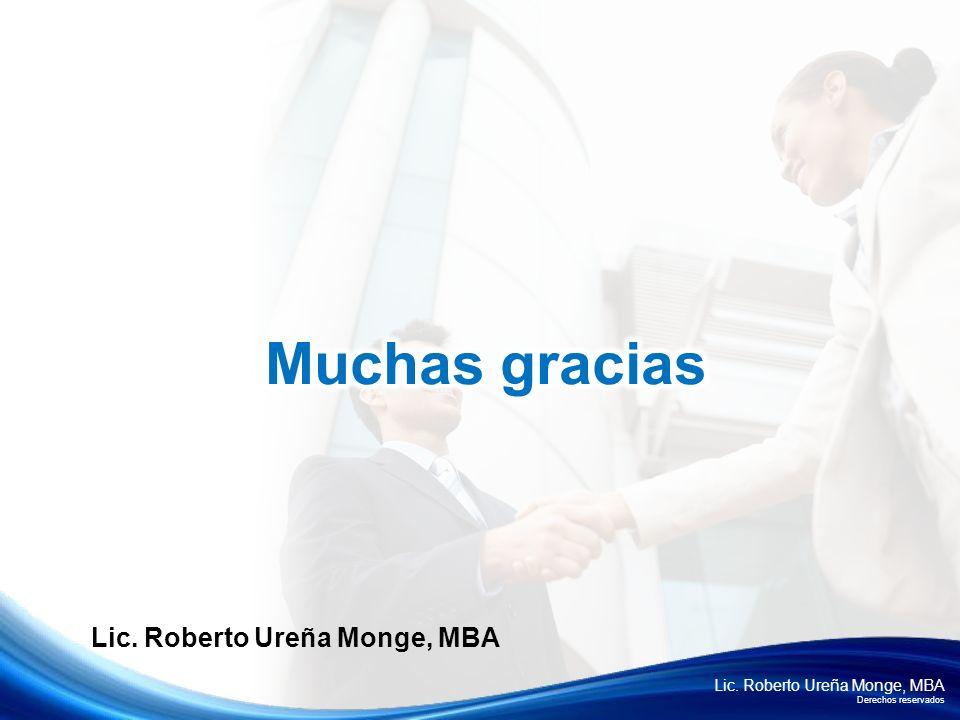 Lic. Roberto Ureña Monge, MBA Derechos reservados