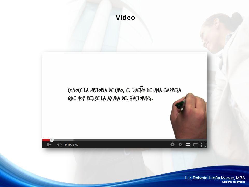 Lic. Roberto Ureña Monge, MBA Derechos reservados Video