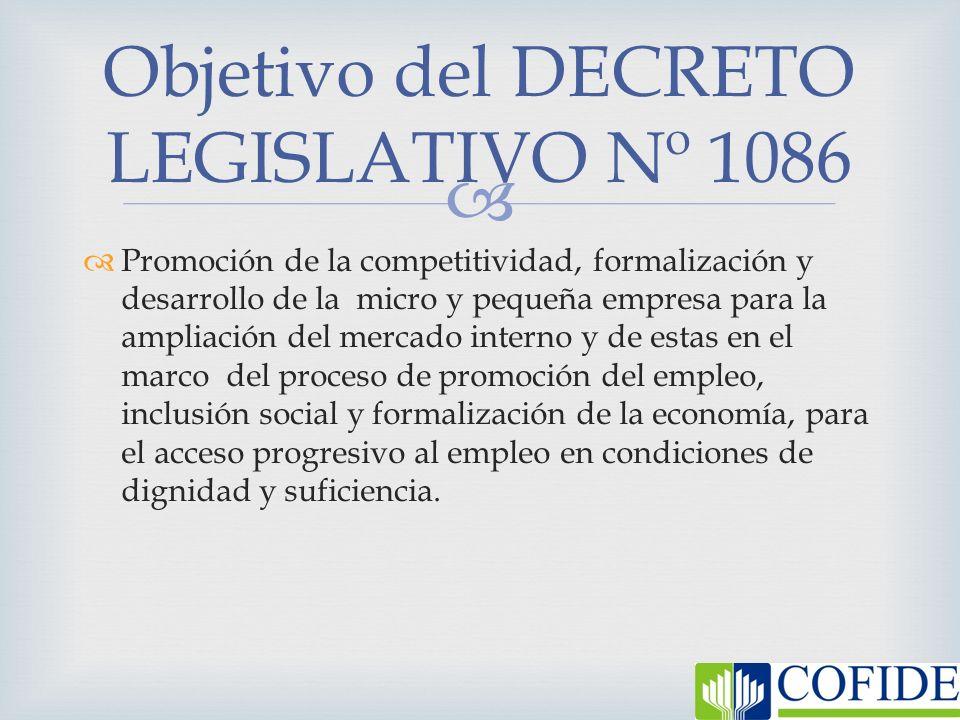 Promoción de la competitividad, formalización y desarrollo de la micro y pequeña empresa para la ampliación del mercado interno y de estas en el marco