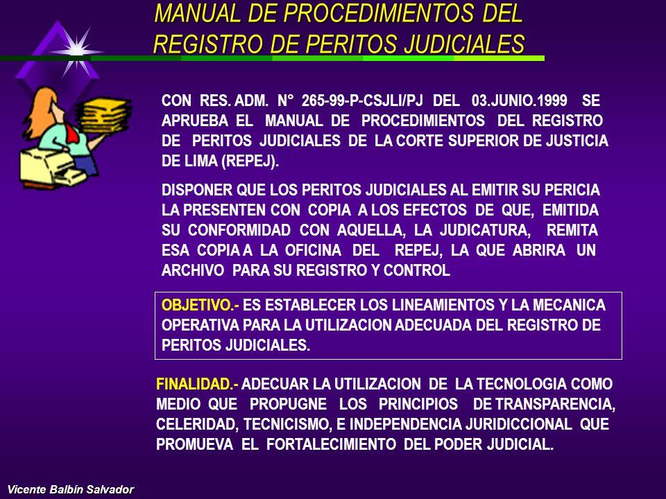 REGLAMENTO DE PERITOS JUDICIALES-EVAL. SELEC. INSC.ASPIRANTE PERITO JUDICIAL EVALUACION CONOCIMIENTO TACHA EVALUACION CURRICULAR DECANO CCPPL PUBLICA