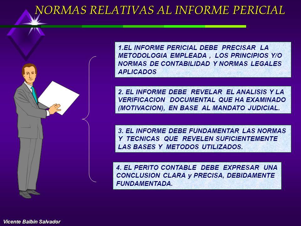 TÉCNICAS PERICIALES ANALISIS RASTREO INSPECCION CONFIRMACION COMPARACION INDAGACION COMPROBACION CONCILIACION OBSERVACION Vicente Balbín Salvador
