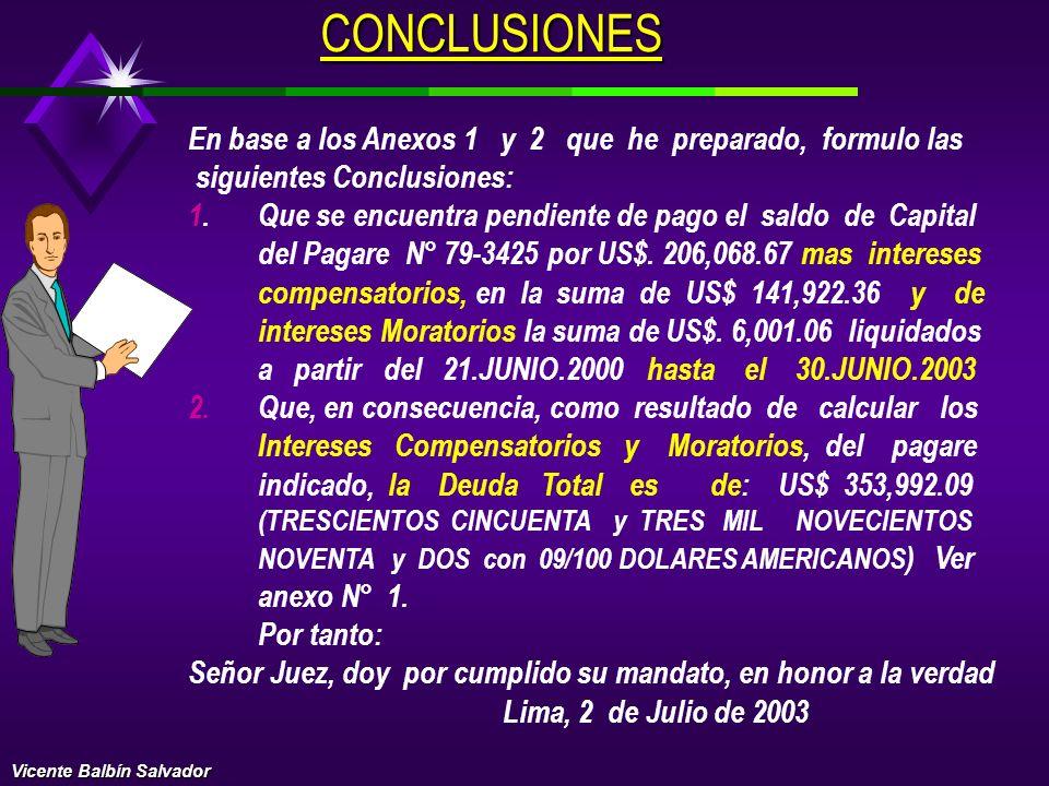 CALCULO DE INTERESES MORATORIOS Para el cálculo de los INTERESES MORATORIOS he considerado la tasa de interés pactada en el pagare, que es del 7.5% de