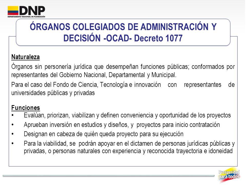Naturaleza Órganos sin personería jurídica que desempeñan funciones públicas; conformados por representantes del Gobierno Nacional, Departamental y Mu