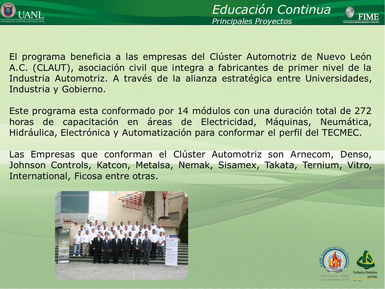 Presentado por: Ing. Esteban Báez Villarreal Director UNIVERSIDAD AUTÓNOMA DE NUEVO LEÓN Facultad de Ingeniería Mecánica y Eléctrica El programa benef