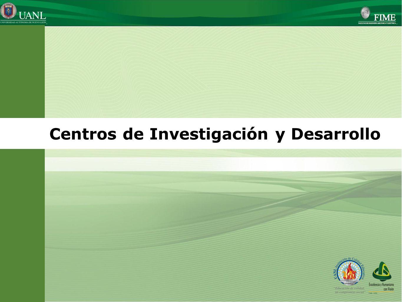 Presentado por: Ing. Esteban Báez Villarreal Director UNIVERSIDAD AUTÓNOMA DE NUEVO LEÓN Facultad de Ingeniería Mecánica y Eléctrica Centros de Invest