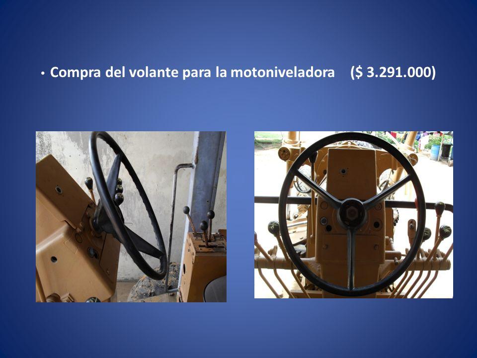 Compra del volante para la motoniveladora ($ 3.291.000)