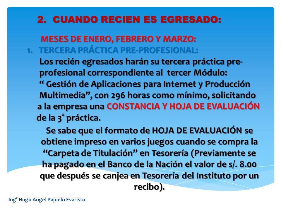 Ing° Hugo Angel Pajuelo Evaristo 2.LOS TITULANTES DEBEN EXPRESAR LOS PROCESOS QUE SIGUIERON PARA EJECUTAR EL PROYECTO EN UN LUGAR SIGUIERON PARA EJECUTAR EL PROYECTO EN UN LUGAR REAL DE TRABAJO (CLIENTE) CON EL FIN DE RESOLVER LOS REAL DE TRABAJO (CLIENTE) CON EL FIN DE RESOLVER LOS PROBLEMAS DE LA EMPRESA.