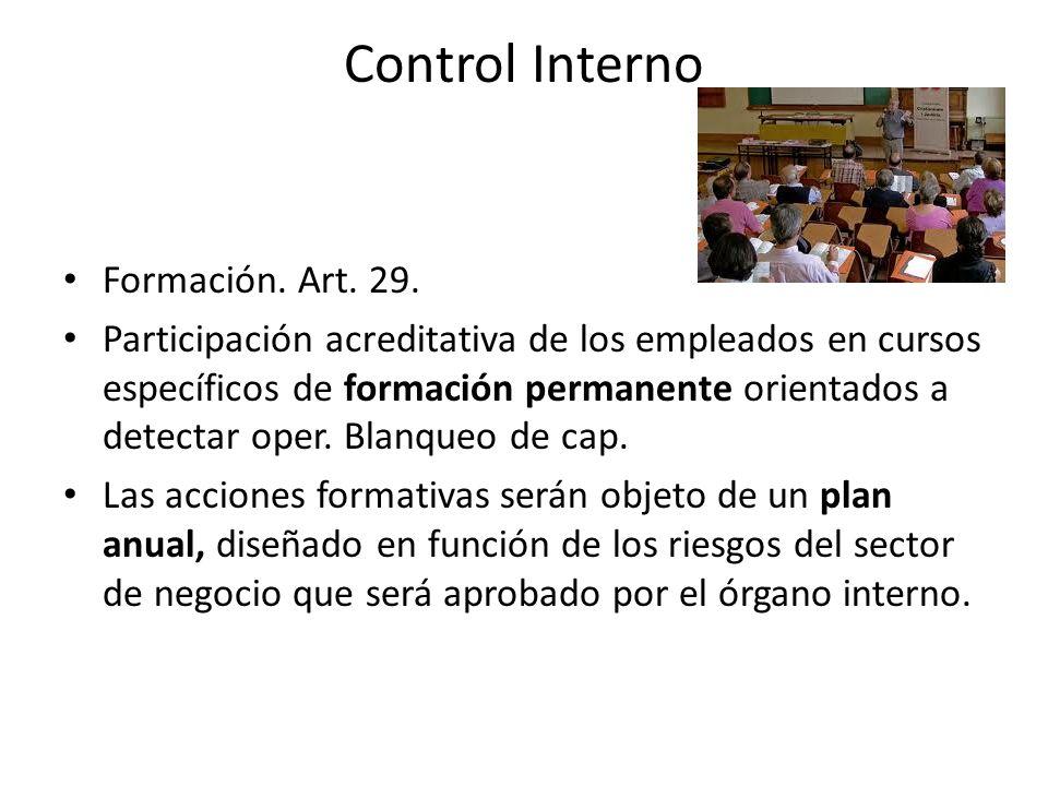 Control Interno Formación. Art. 29. Participación acreditativa de los empleados en cursos específicos de formación permanente orientados a detectar op