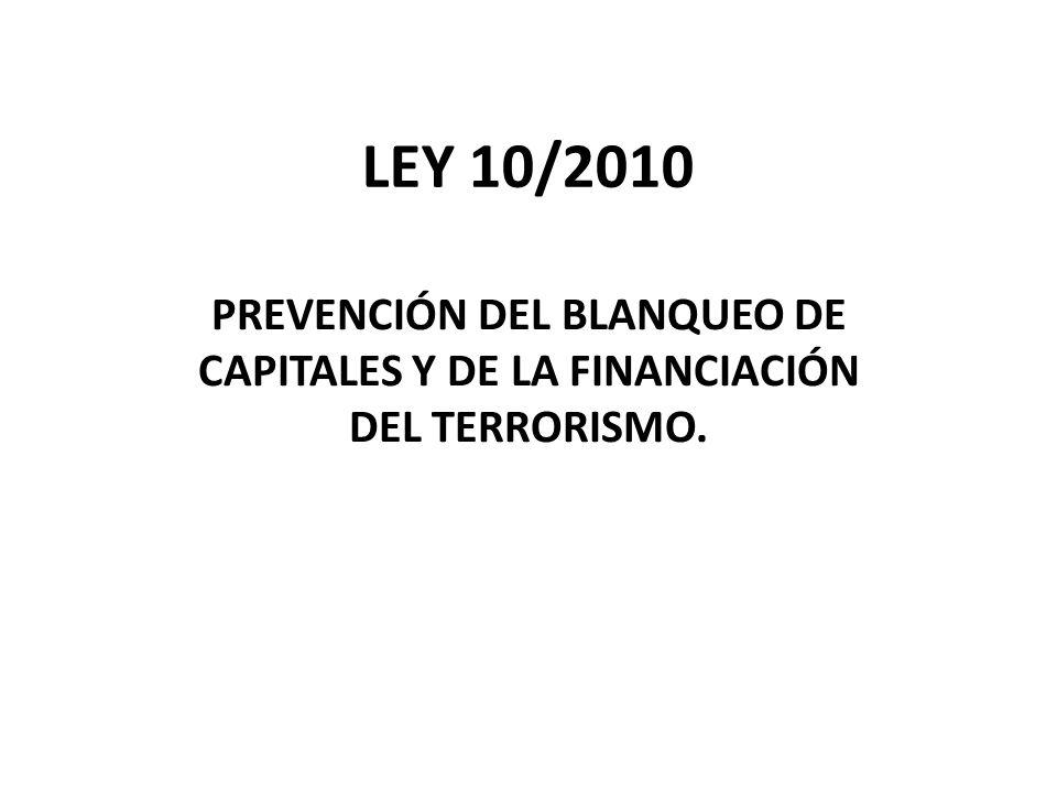OBJETO Protección del sistema financiero y de otros sectores de actividad económica.
