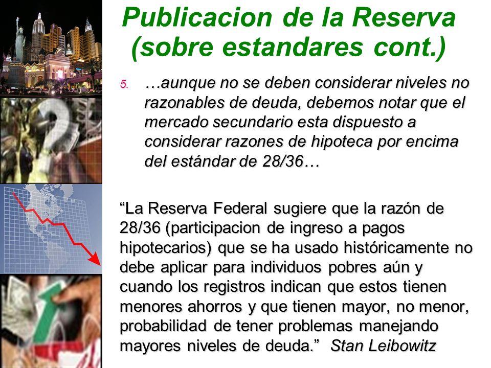 Publicacion de la Reserva (sobre estandares cont.) 5.