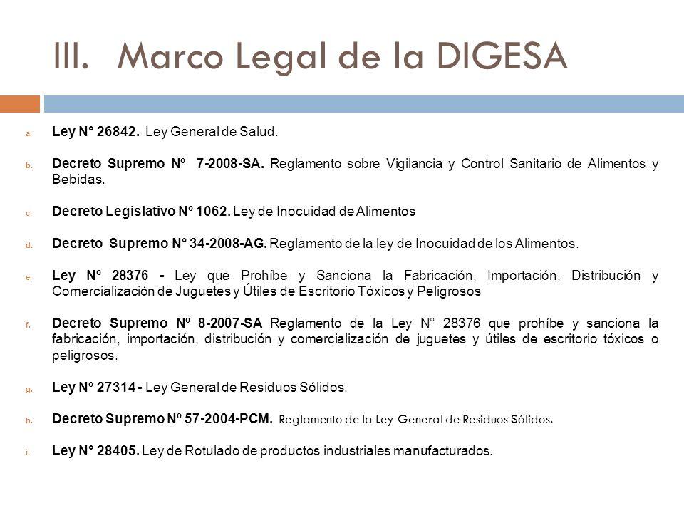 III.Marco Legal de la DIGESA a.Ley N° 26842. Ley General de Salud.