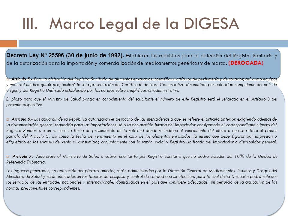 III.Marco Legal de la DIGESA Decreto Ley Nº 25596 (30 de junio de 1992).