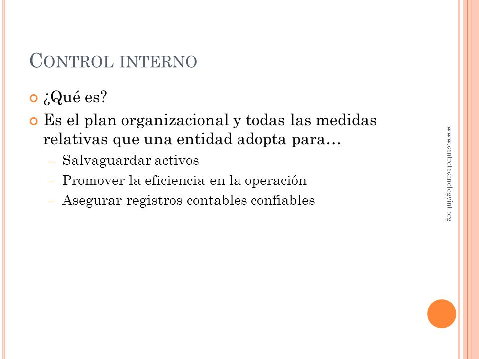 O BJETIVO 1 Control interno www.centrotechnologyint.org