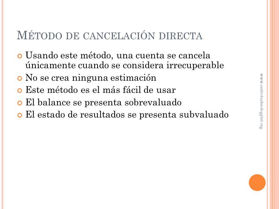 O BJETIVO 3 Uso del método de cancelación directa para cuentas incobrables www.centrotechnologyint.org