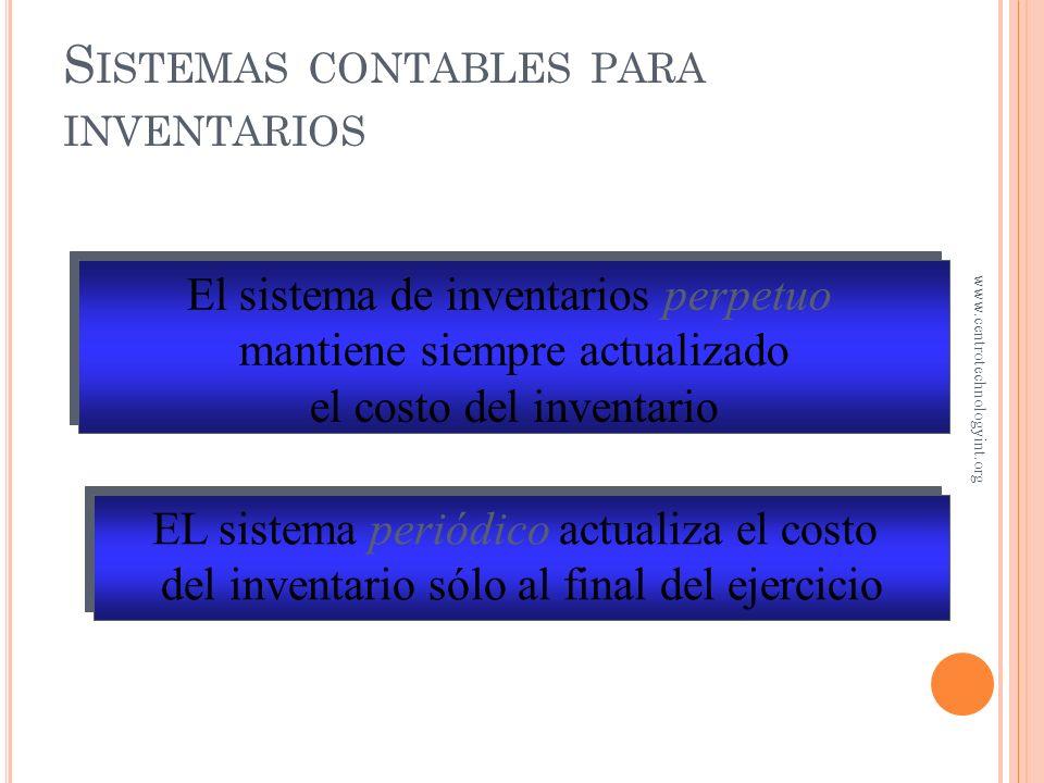 O BJETIVO 1 Control de inventarios con los sistemas periódico y perpetuo www.centrotechnologyint.org