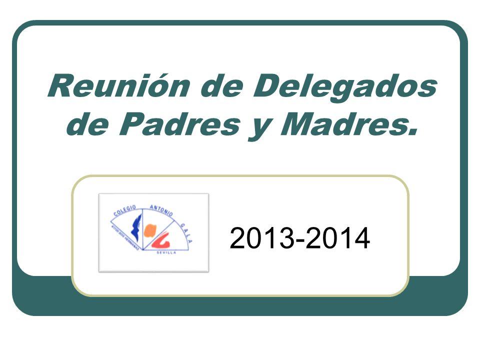 Reunión de Delegados de Padres y Madres. 2013-2014