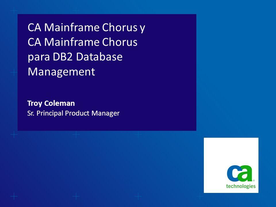CA Mainframe Chorus versión 2.0 Casos típicos de uso Preguntas y respuestas Agenda 2