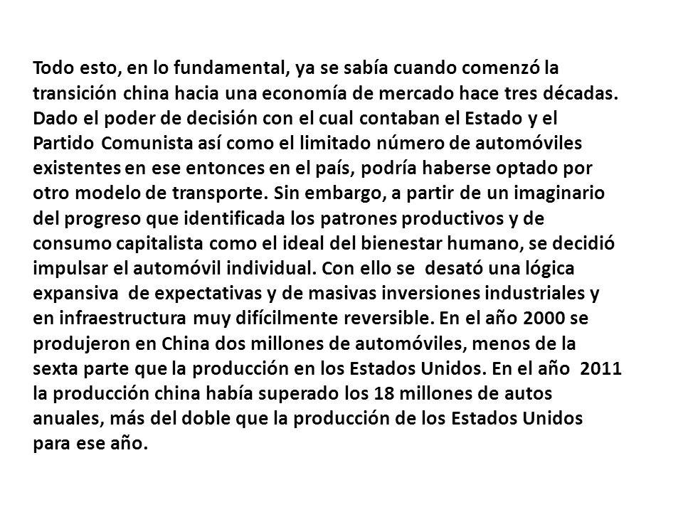 Todo esto, en lo fundamental, ya se sabía cuando comenzó la transición china hacia una economía de mercado hace tres décadas.
