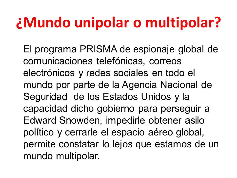 ¿Mundo unipolar o multipolar.