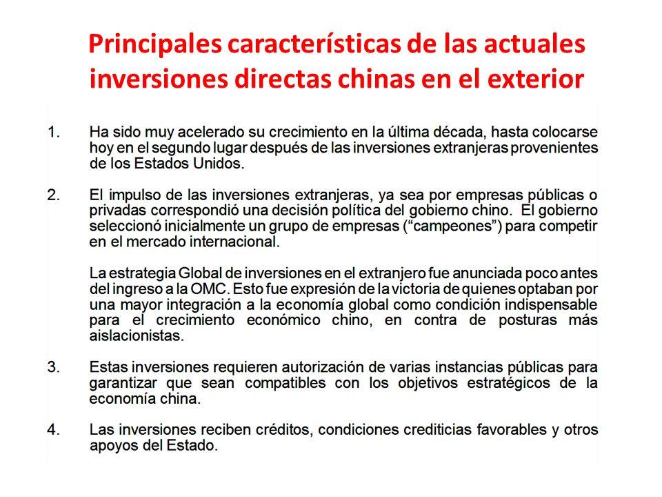 Principales características de las actuales inversiones directas chinas en el exterior