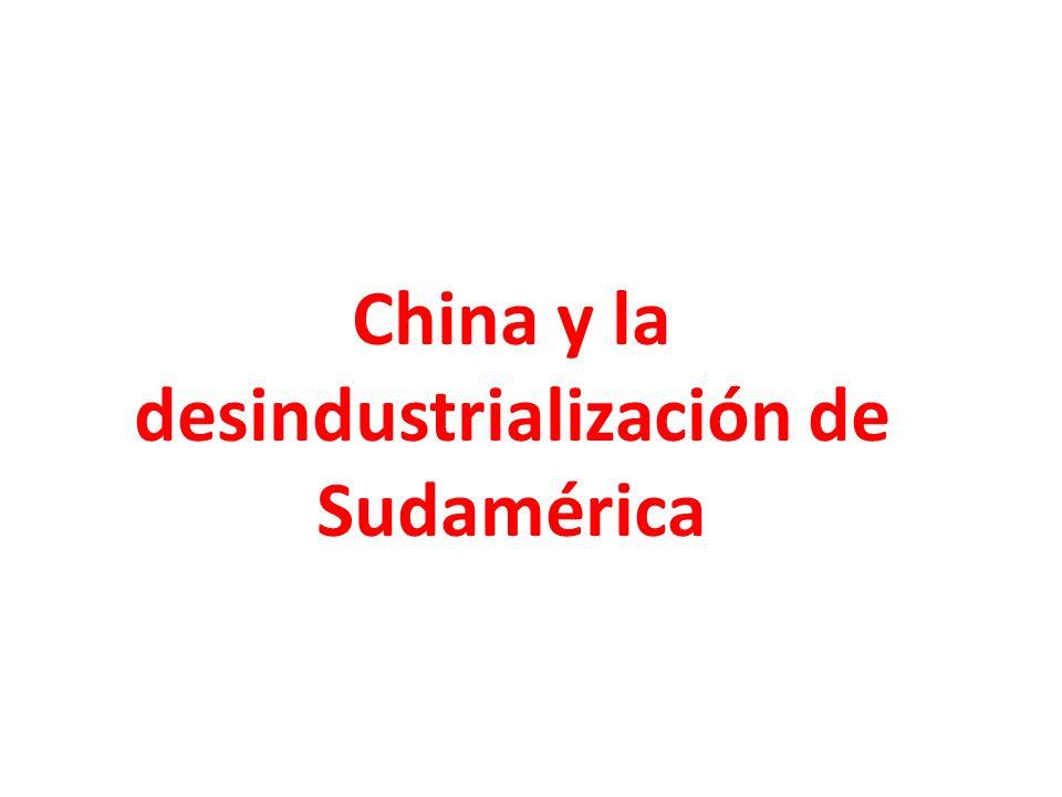 China y la desindustrialización de Sudamérica