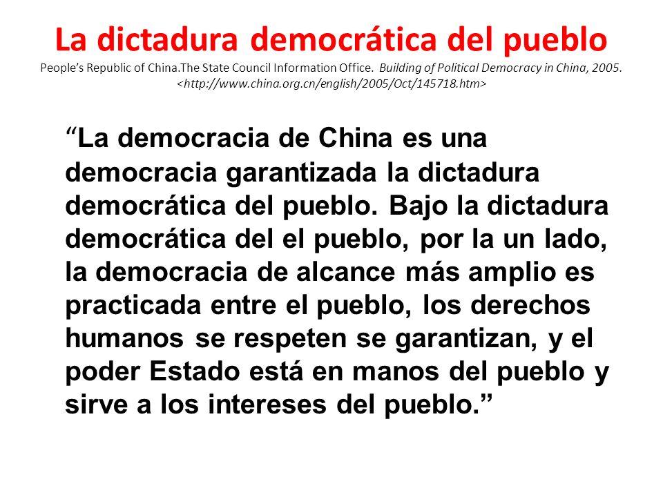 La dictadura democrática del pueblo Peoples Republic of China.The State Council Information Office.