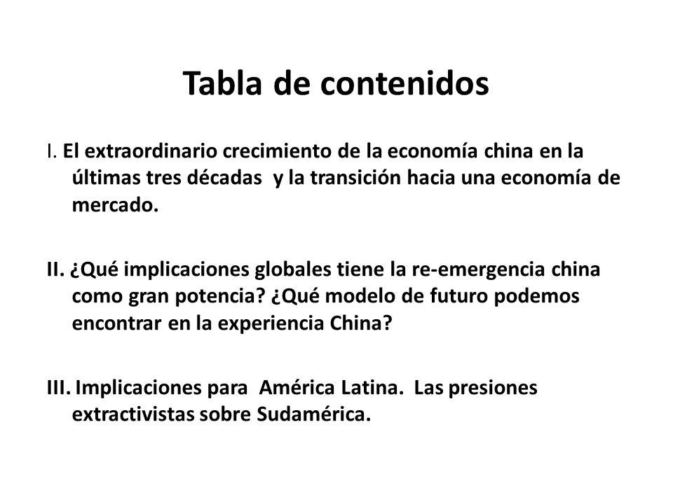 I El extraordinario crecimiento de la economía china en la últimas tres décadas y la transición hacia una economía de mercado