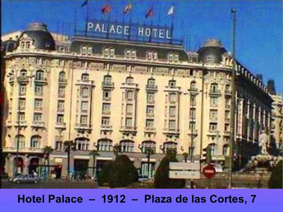 Hotel Ritz – 1910 Plaza de la Lealtad, 5