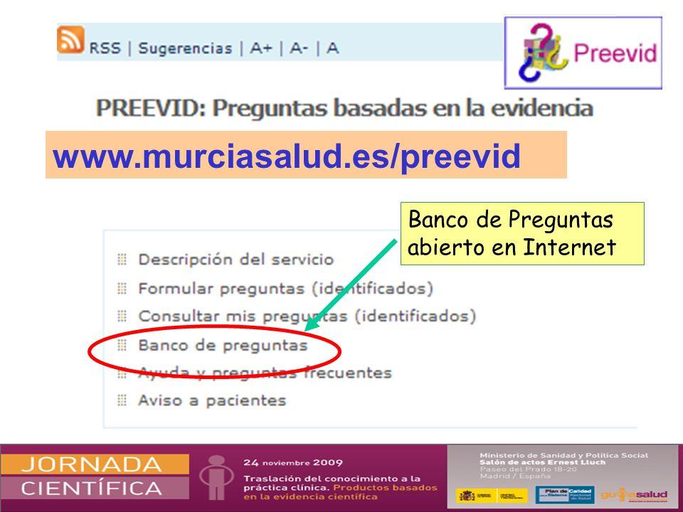 www.murciasalud.es/preevid Banco de Preguntas abierto en Internet