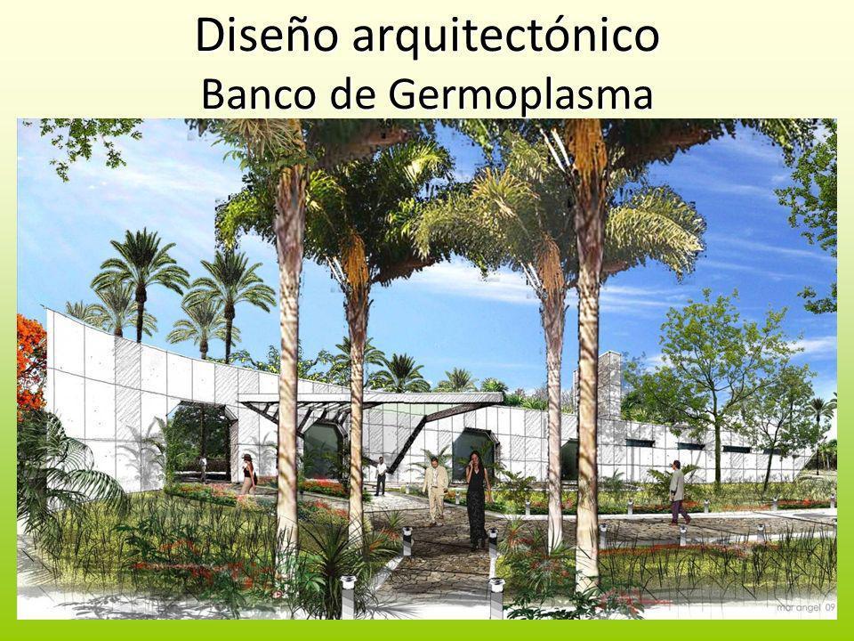 Diseño arquitectónico Banco de Germoplasma