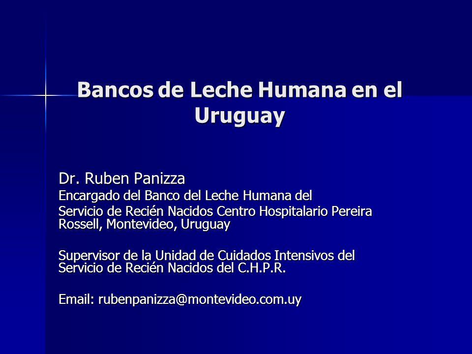 Bancos de Leche Humana en el Uruguay Volumen de Leche Administrada Año 2007 68 L/mes