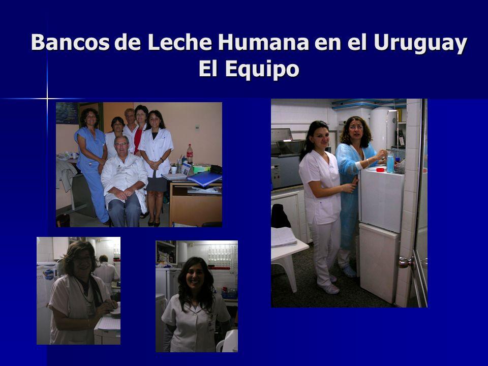 Bancos de Leche Humana en el Uruguay El Equipo