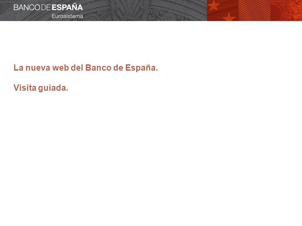 La nueva web del Banco de España. Visita guiada.