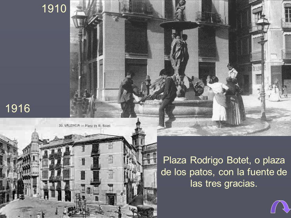Plaza Rodrigo Botet, o plaza de los patos, con la fuente de las tres gracias. 1910 1916