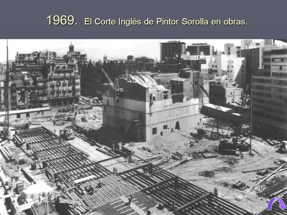 1969. El Corte Inglés de Pintor Sorolla en obras.