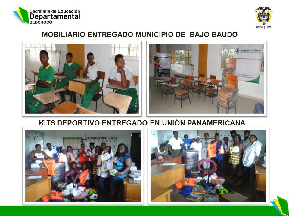 MOBILIARIO ENTREGADO MUNICIPIO DE BAJO BAUDÓ KITS DEPORTIVO ENTREGADO EN UNIÓN PANAMERICANA