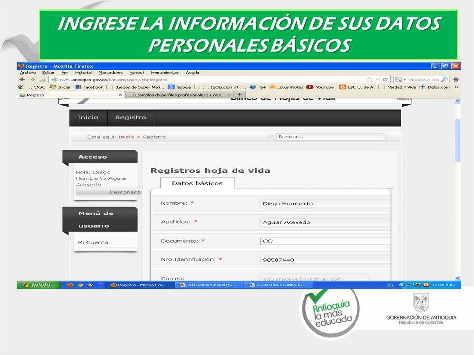 INGRESE LA INFORMACIÓN DE SUS DATOS PERSONALES BÁSICOS