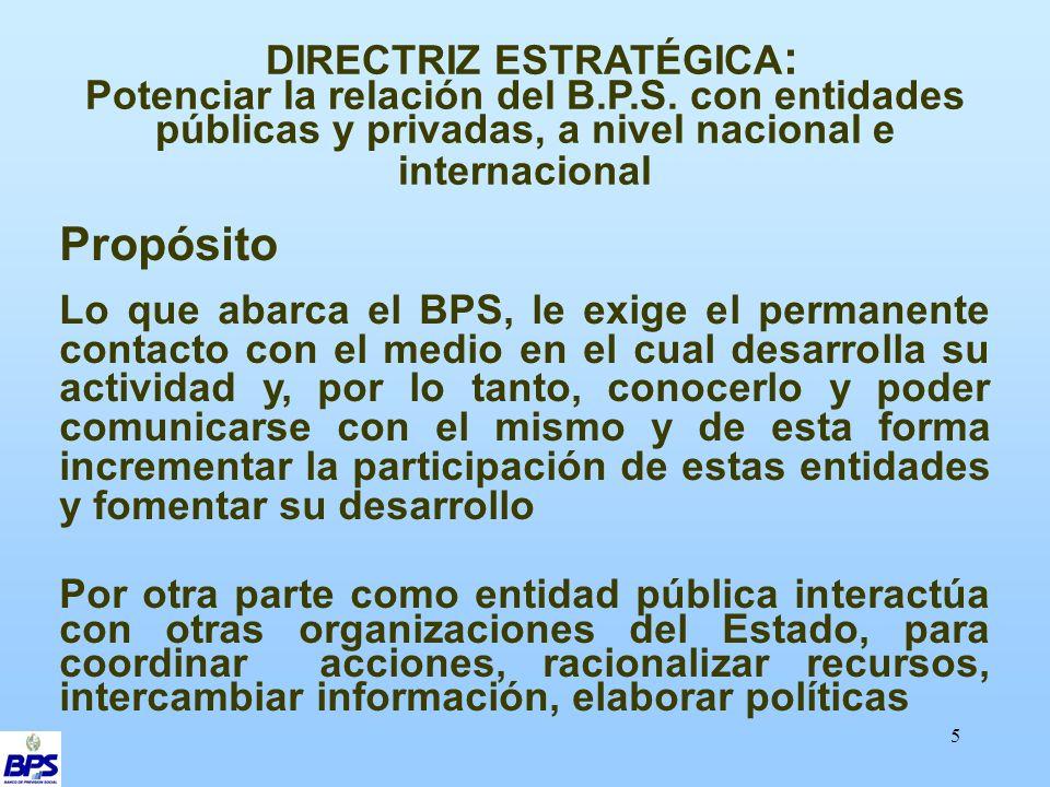 5 DIRECTRIZ ESTRATÉGICA : Potenciar la relación del B.P.S.