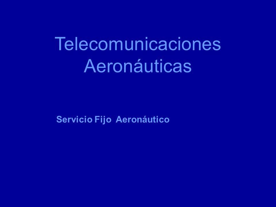 Telecomunicaciones Aeronáuticas Servicio Fijo Aeronáutico