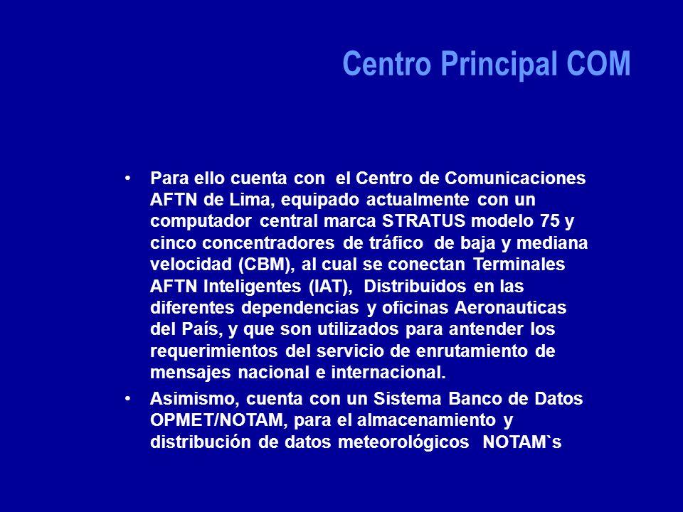 Para ello cuenta con el Centro de Comunicaciones AFTN de Lima, equipado actualmente con un computador central marca STRATUS modelo 75 y cinco concentradores de tráfico de baja y mediana velocidad (CBM), al cual se conectan Terminales AFTN Inteligentes (IAT), Distribuidos en las diferentes dependencias y oficinas Aeronauticas del País, y que son utilizados para antender los requerimientos del servicio de enrutamiento de mensajes nacional e internacional.