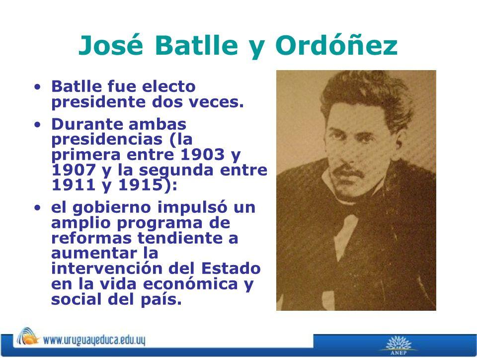 José Batlle y Ordóñez Batlle fue electo presidente dos veces. Durante ambas presidencias (la primera entre 1903 y 1907 y la segunda entre 1911 y 1915)