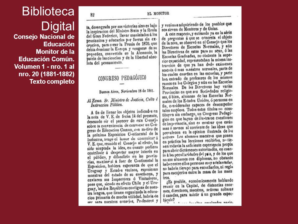 Biblioteca Digital Consejo Nacional de Educación Monitor de la Educación Común. Volumen 1 - nro. 1 al nro. 20 (1881-1882) Texto completo