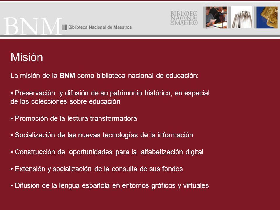 La misión de la BNM como biblioteca nacional de educación: Preservación y difusión de su patrimonio histórico, en especial de las colecciones sobre ed